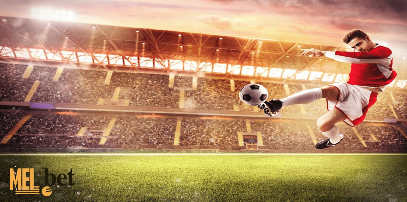 Футбол в мелбет - лучшая стратегия ставок в бк